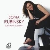 Sonia Rubinsky: Sonatas de Scarlatti by Sonia Rubinsky