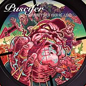 Money Shot Your Re-Load by Puscifer
