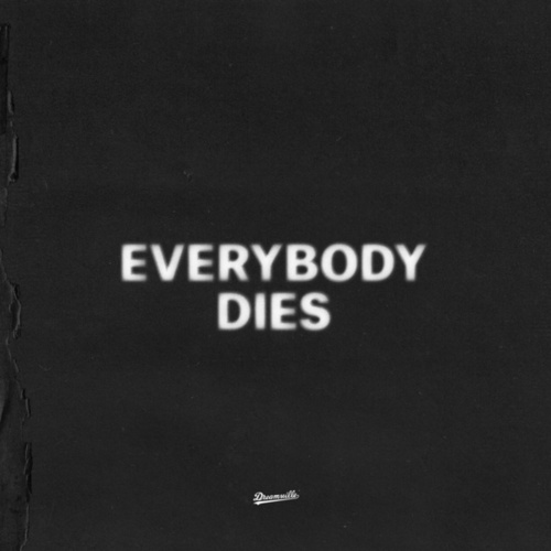 Everybody Dies by J. Cole