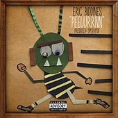 Peeuurrnn by Eric Biddines