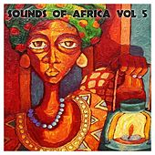 The Sounds Of Africa, Vol. 5 by Various