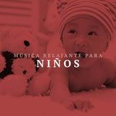 Musica Relajante para Niños by Various Artists