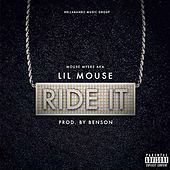 Ride It by Lil Mouse