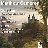 Matthew Cameron plays Schubert, Chopin, and Liszt by Matthew Cameron