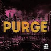 Purge by Montrose