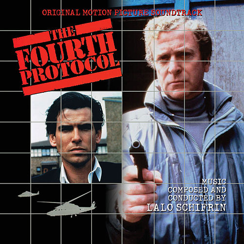 The Fourth Protocol by Lalo Schifrin