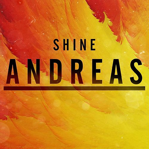 Shine by Andreas