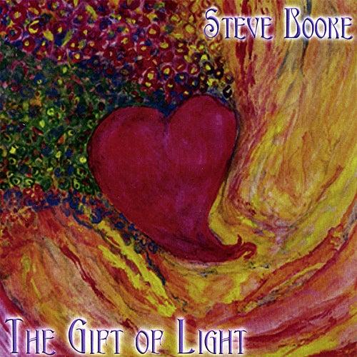 The Gift of Light by Steve Booke