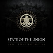 Evol Love Industry by State of the Union
