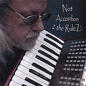 Not Accordion 2 the Rulez by Mike Surratt