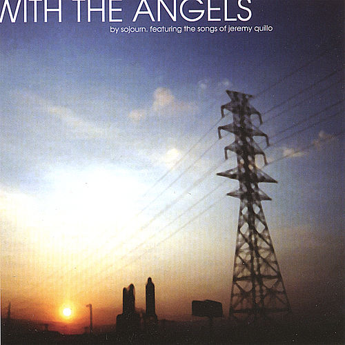 With the Angels by Sojourn