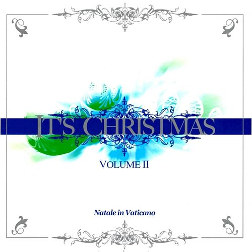 It's Christmas - Natale In Vaticano by Various Artists