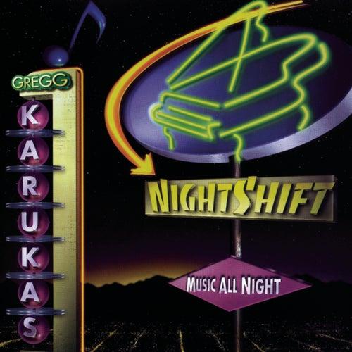 Nightshift by Gregg Karukas