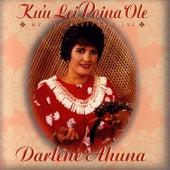 Ku'u Lei Poina 'Ole by Darlene Ahuna