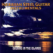 Evening In The Islands by Maile Serenaders