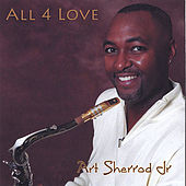 All 4 Love by Art Sherrod Jr
