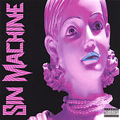 Sin Machine by Sin Machine