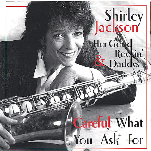 Careful What You Ask For by Shirley Jackson