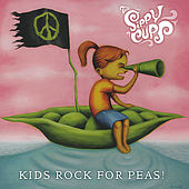 Kids Rock for Peas by The Sippy Cups