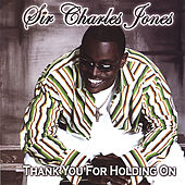 Thank You for Holding On von Sir Charles Jones