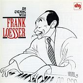 An Evening With Frank Loesser by Frank Loesser