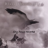 Black Thunderbird by Shy-Anne Hovorka