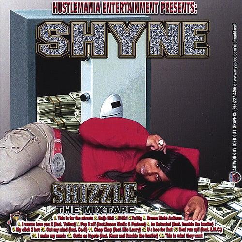 Shizzle by Shyne