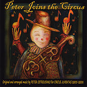 Peter Joins the Circus by Peter Ostroushko