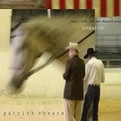 Simpatico by Patrick O'Hearn