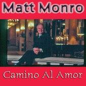 Camino Al Amor by Matt Monro