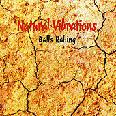 Balls Rolling by Natural Vibrations