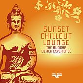 Sunset Chillout Lounge (The Buddha Beach Experience) by Various Artists