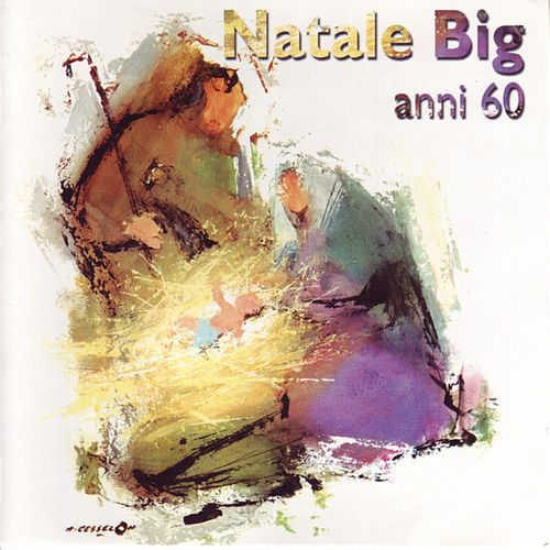 Natale Big anni 60 by Various Artists