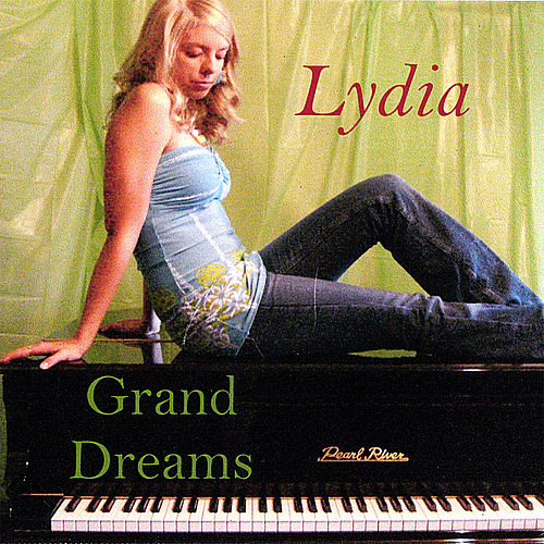 Grand Dreams by Lydia