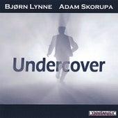 Undercover by Bjorn Lynne