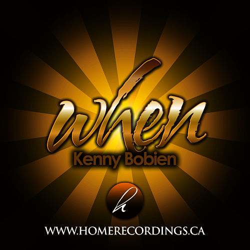 When by Kenny Bobien