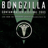 Live From the Relapse Contamination Festival by Bongzilla