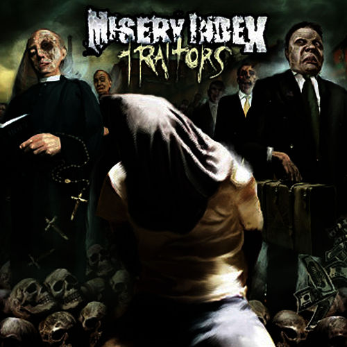 Traitors by Misery Index