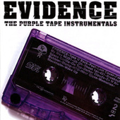 The Purple Tape Instrumentals by Evidence (from Dilated Peoples)