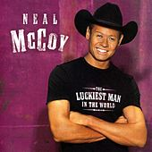 The Luckiest Man In The World by Neal McCoy