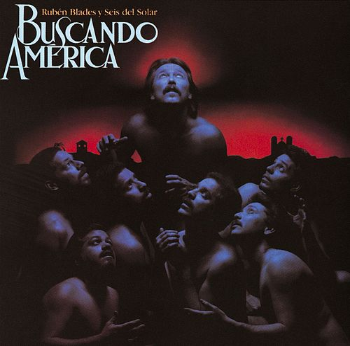 Buscando America by Ruben Blades