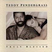 Truly Blessed von Teddy Pendergrass