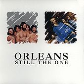 Still The One by Orleans