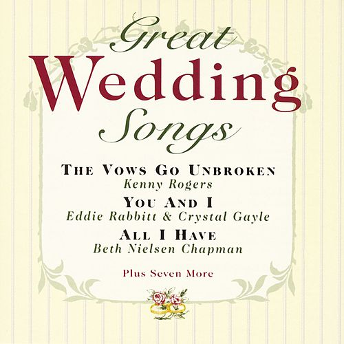 Great Wedding Songs by Various Artists