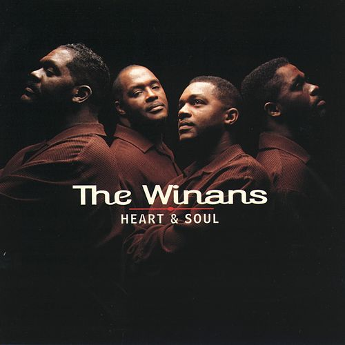 Heart And Soul by The Winans