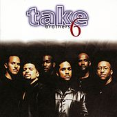 Brothers by Take 6