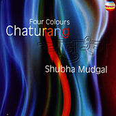 Chaturang - Four Colours by Shubha Mudgal