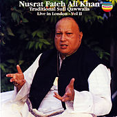 Traditional Sufi Qawwalis, Vol. II by Nusrat Fateh Ali Khan
