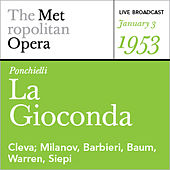 Ponchielli: La Gioconda (January 3, 1953) by Various Artists