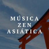 Musica Zen Asiatica by Various Artists
